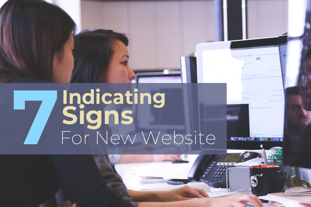 7 Signs For New Website