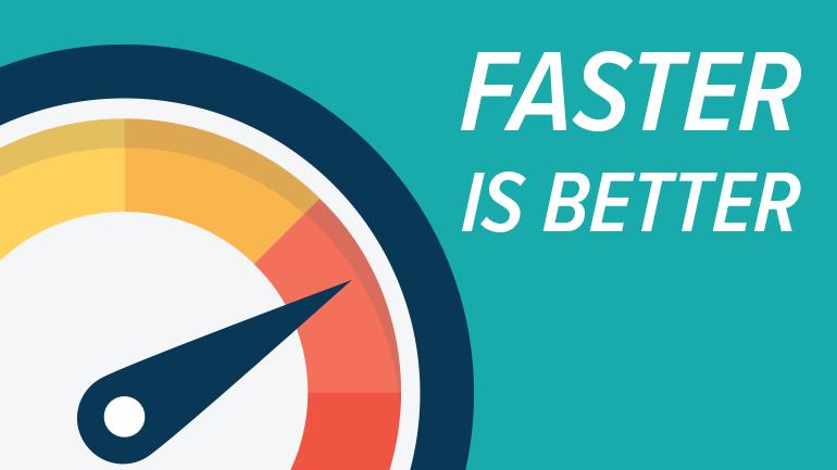 Website Speed - Faster is better
