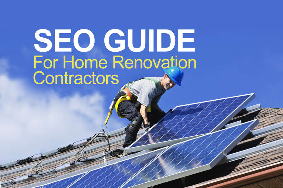 SEO Guide For Home Renovation Contractors